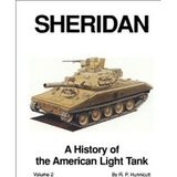 Sheridan: A History of the American Light Tank, Volume 2 (Armored fighting vehicle books)