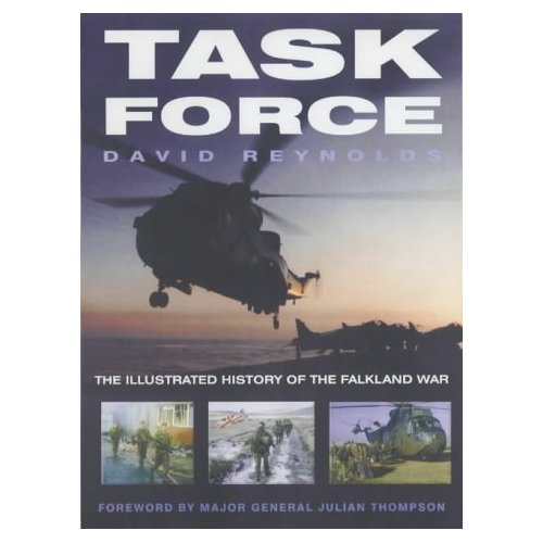 Task Force: The Illustrated History of the Falkland War [ILLUSTRATED]