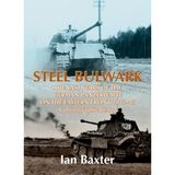 STEEL BULWARK: The Last Years of the German Panzerwaffe on the Eastern Front 1943-45, a photographic history