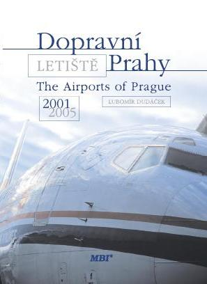 The Airports of Prague 2001-2005, Vol. 3