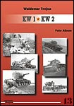 KW 1 / KW 2 Foto Album (Russian Heavy Tanks KV1 and KV2 Photo Album)