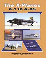 X-PLANES: X-1 to X-45: Third Edition