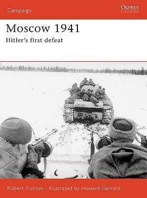 Moscow 1941: Hitler's first defeat