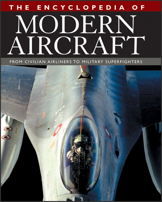 The Encyclopedia of Modern Aircraft : From Civilian Airliners to Military Superfighters