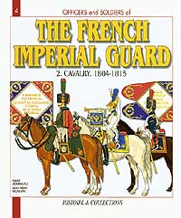 THE FRENCH IMPERIAL GUARD Vol.2