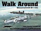 Bf 110G Walk Around