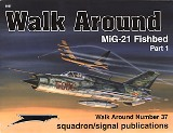 MiG-21 Fishbed Walk Around (part1)