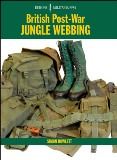 British Post-war Jungle Webbing  (Europa Militaria No 34)