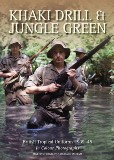 Khaki Drill & Jungle Green: British Tropical Uniforms 1939-45