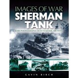 SHERMAN TANK (Images of War)
