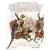 A dictionary of the Cuirassier officers of the First Empire