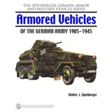 Armored Vehicles of the German Army 1905-1945