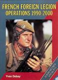 French Foreign Legion Operations 1990-2000 (Europa  Militaria Special No 15)