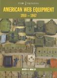 American Web Equipment 1910-1967 (Europa Militaria No 33)