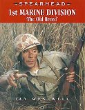 1st MARINE DIVISION - 'The Old Breed': Spearhead 8