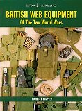 British Web Equipment of the Two World Wars (Europa Militaria No 32)