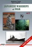 JAPANESE WARSHIPS at WAR  vol.2