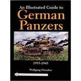 An Illustrated Guide to German Panzers, 1935 - 1945